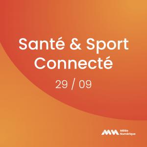 santé & sport connecté